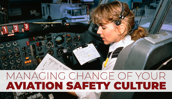 Managing aviation safety culture in safety management systems at airlines airports
