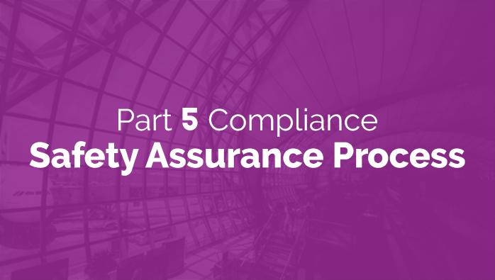 FAA Part 5 Compliance: Safety Assurance Process