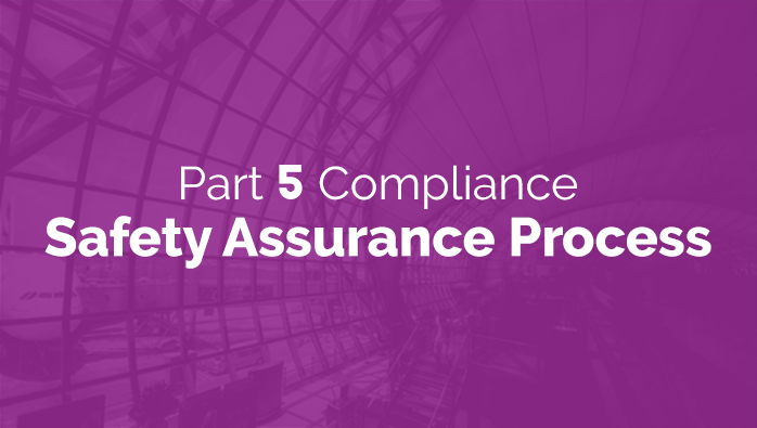 FAA Part 5 Compliance: Safety Assurance Process