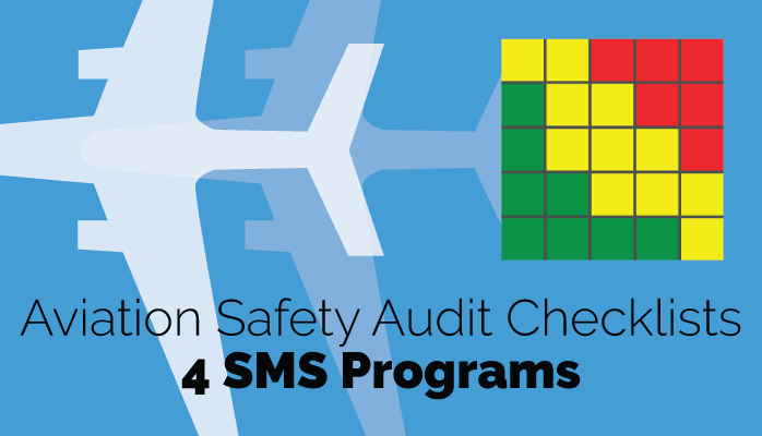 Aviation safety audit checklists for airlines and airport safety management systems (SMS) auditing