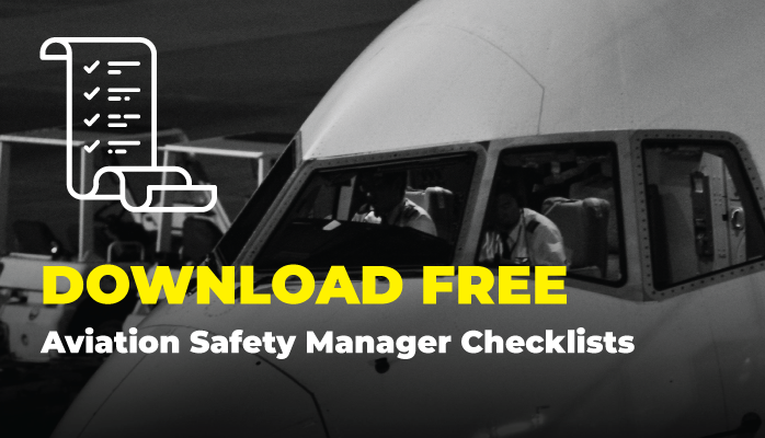 Download Free Aviation Safety Manager Checklists