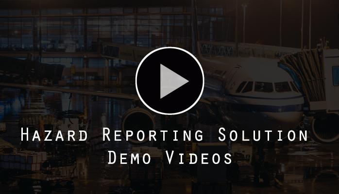 Watch demo videos of aviation safety hazard reporting system