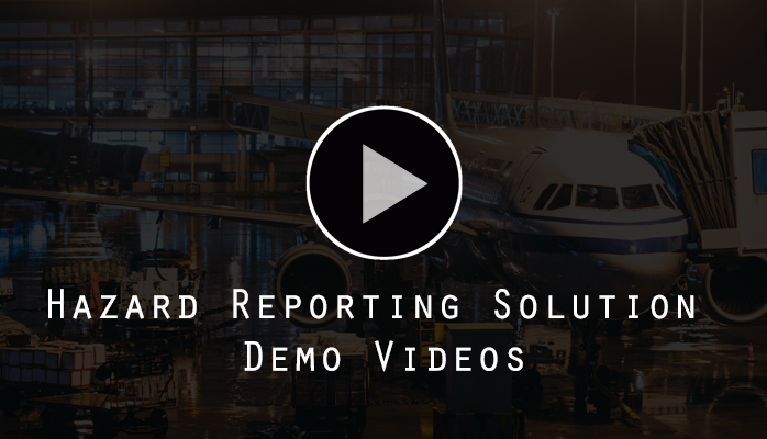 Watch demo videos of aviation safety hazard reporting system