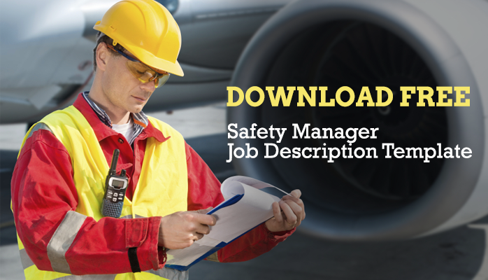 Download Free Aviation Safety Manager Job Description for Airlines & Airports